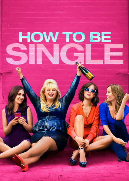 How to Be Single on Netflix AUS/NZ